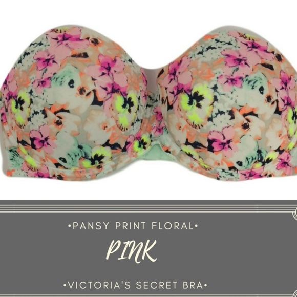 0a343c2348 PINK Wear Everywhere Pushup Strapless Pansy. M 5a44514200450fbc6d0b2a8b